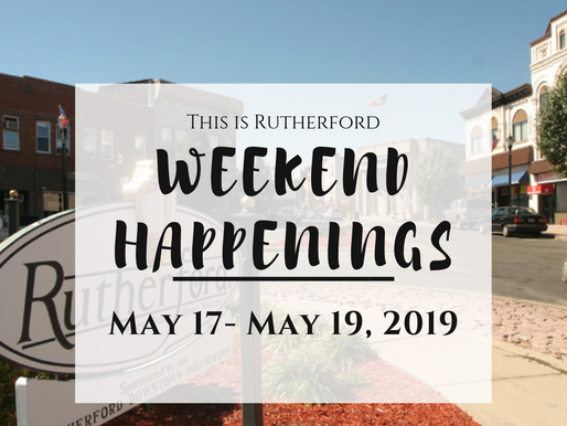 This is Rutherford's Weekend Happenings {May 17th- May 19th, 2019}