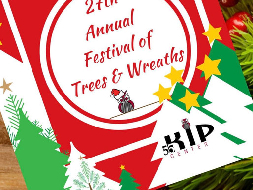 55 Kip Center's Annual Festival of Trees and Wreaths