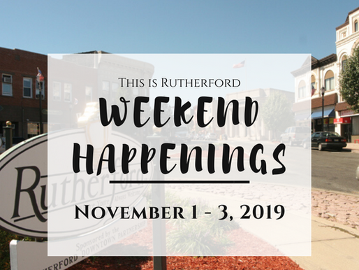 This is Rutherford's Weekend Happenings {November 1 - 3, 2019}