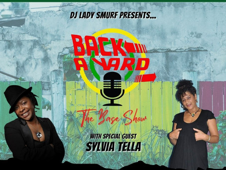 BACK A YARD - The Base Show w/ special guest Sylvia Tella 30th June 2021