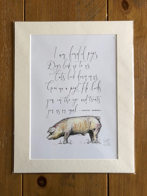 """I am fond of pigs....."" Print with Mount A4"
