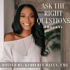 Ask the Right Questions Podcast