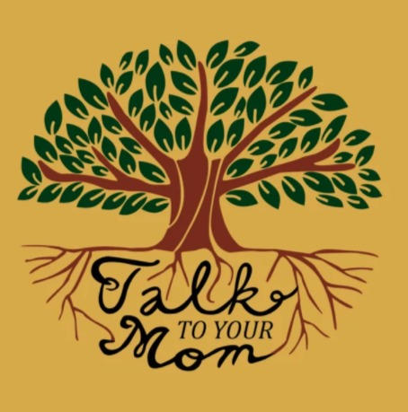 Talk to Your Mom Podcast