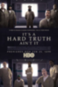 IT'S A HARD TRUTH AIN'T IT Poster HBO.jp