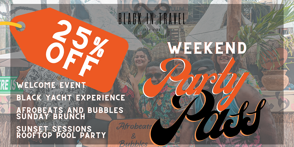 Weekend Party Pass