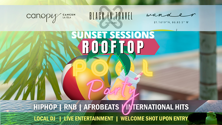 Sunset Sessions Rooftop Pool Party #IssaVibe