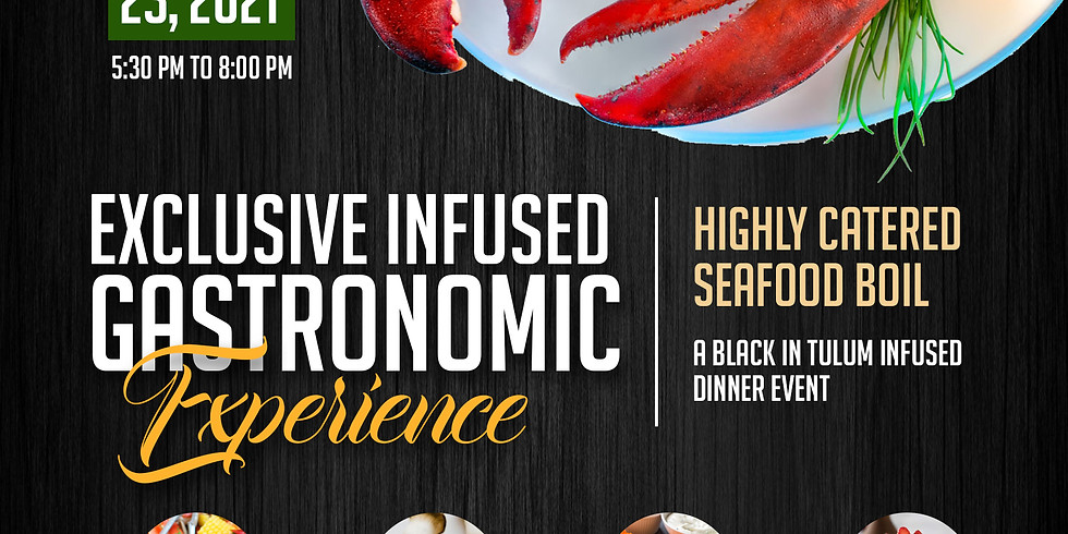 Exclusive Infused Gastronomic Experience
