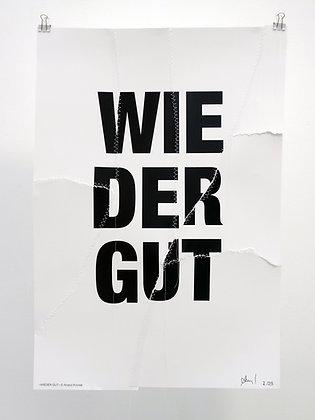 »wieder gut« poster, limited edition by anatol knotek
