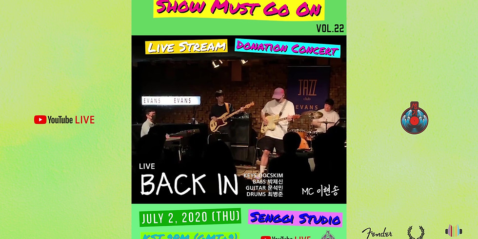 Back In <Show Must Go On VOL.22> Live Stream Donation Concert