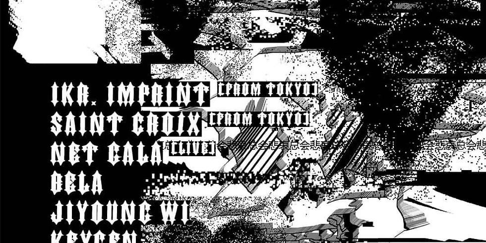 비애클럽 悲哀总会 w/ lKR. IMPRINT[JP/DK], Saint-Croîx[JP/UK], NET GALA [LIVE], bela, Jiyoung Wi, Keygen, yys