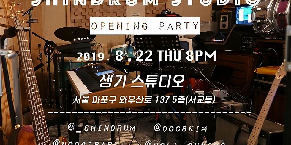 SHINDRUM STUDIO OPENING PARTY