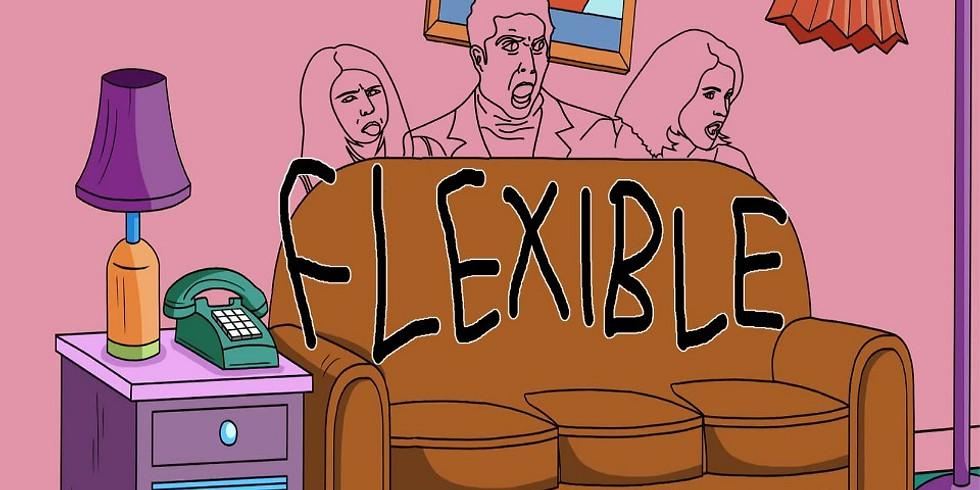 <FLEXible> : In the loving memory of RAFA