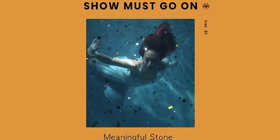 김뜻돌 (Meaningful Stone) | Show Must Go On vol.51 #livestream