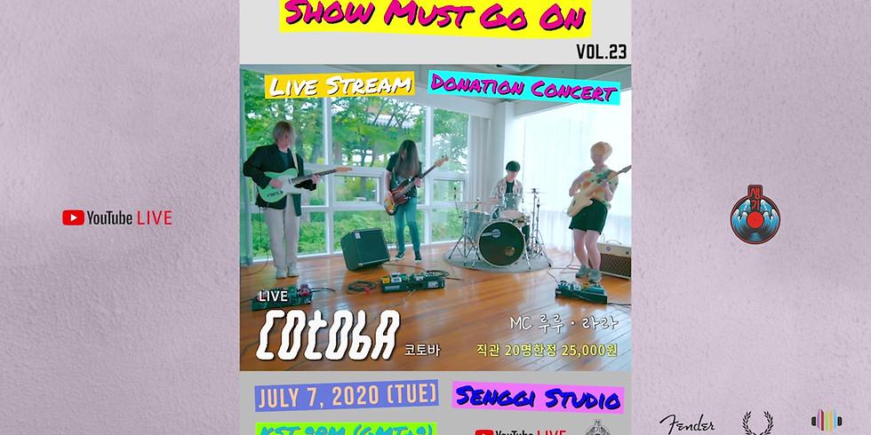 코토바 Cotoba <Show Must Go On VOL.23> Live Stream Donation Concert