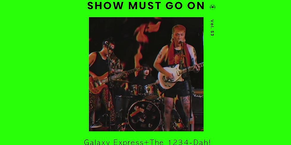 갤럭시 익스프레스 x 1234다 | Show Must Go On vol.53 #livestream