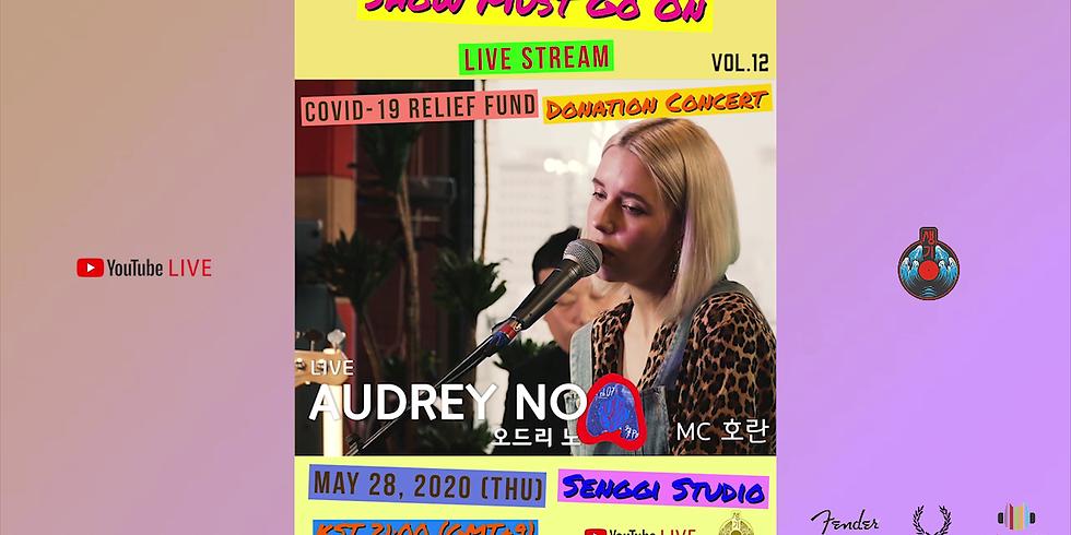 Audrey No <Show Must Go On VOL.12> Live Stream