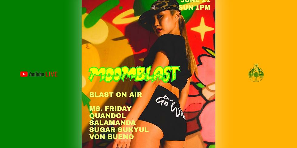 MOOMBLAST - Blast On Air[Live Stream]