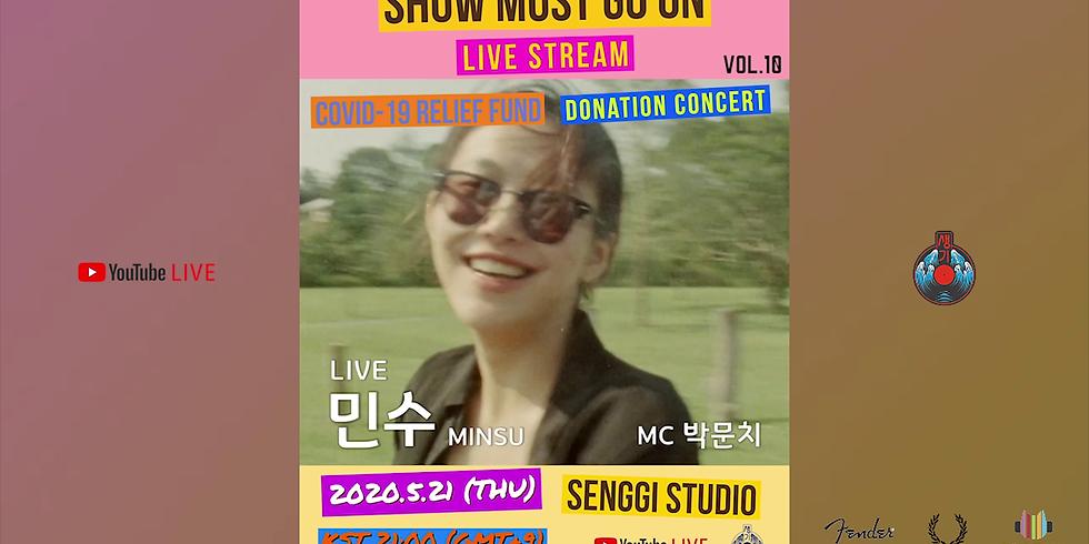 민수 <Show Must Go On Vol.10> Live Stream