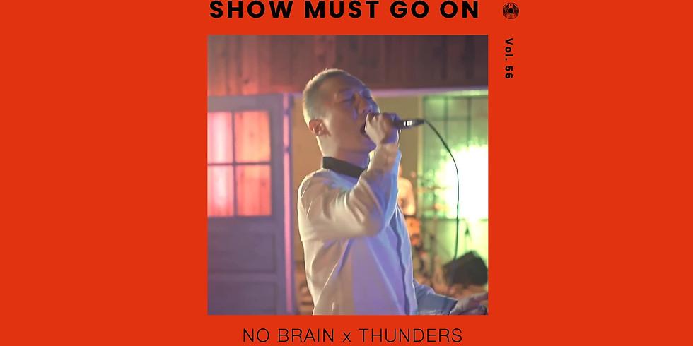 노브레인 x 썬더스 | Show Must Go On vol.56