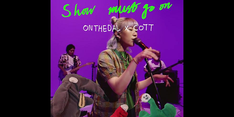 [Live Stream] 온더달 x 콧 | cott x onthedal | Show Must Go On VOL.31