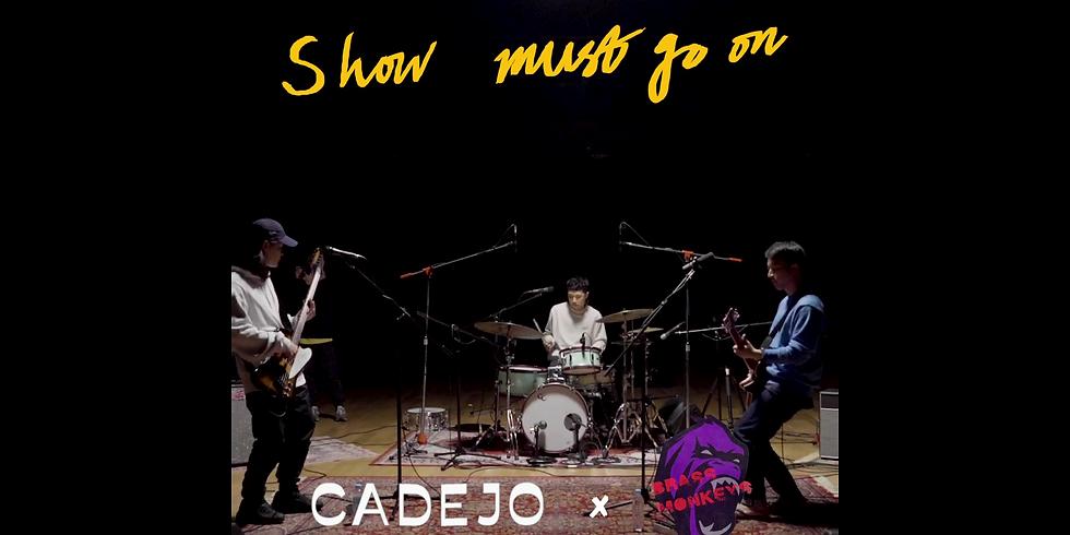 Cadejo x Brass Monkeys   Show Must Go On vol.42
