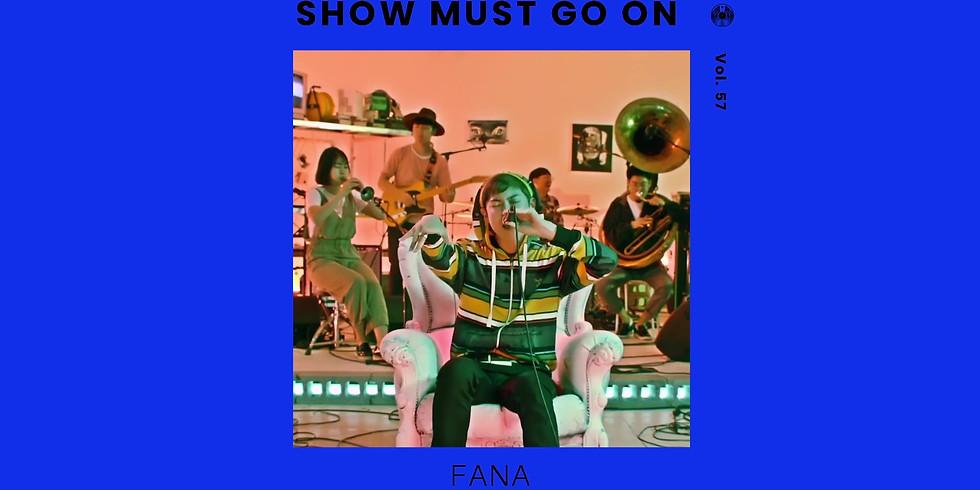 화나 (Fana) | Show Must Go On vol.57 #livestream