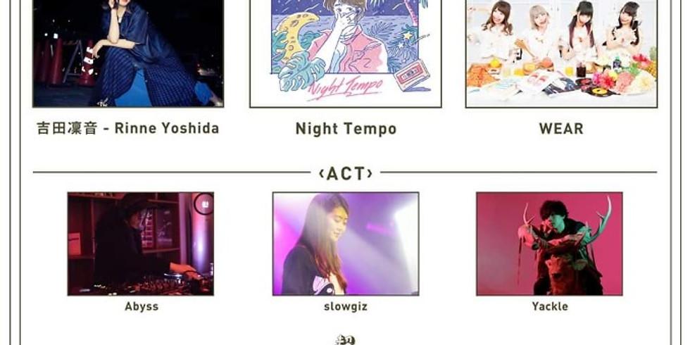 「초합법」超合法韓国 Guest : 요시다 린네 Night Tempo WEAR | Act: slowgiz Tiger Disco Yackle