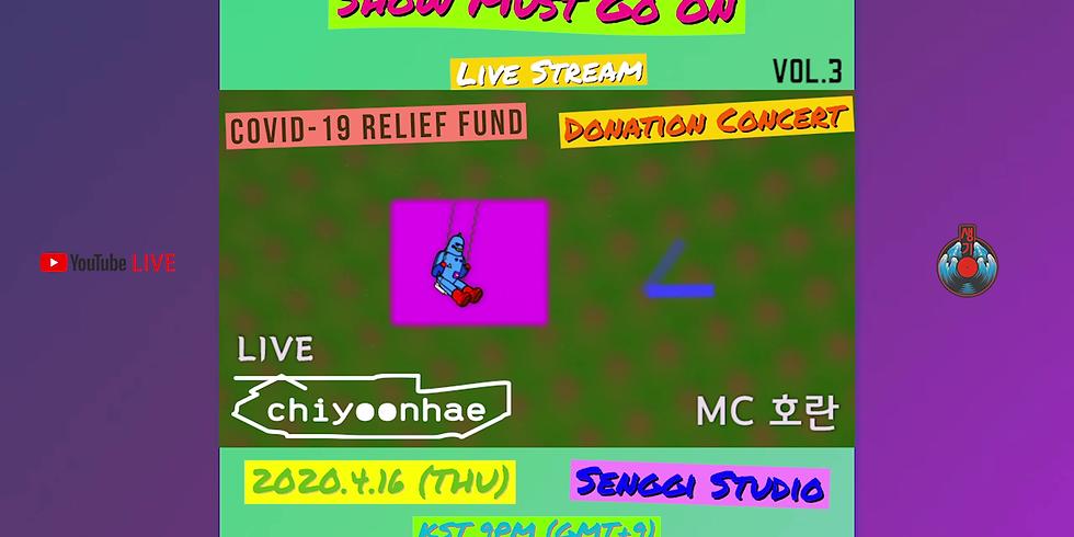 <Show Must Go On> Vol.3 지윤해   Live Stream