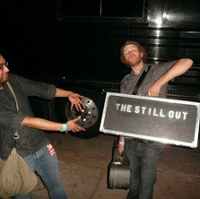 THE STILL OUT