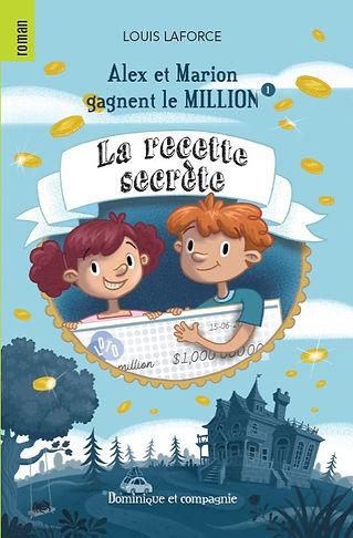 Alex et Marion gagnent le million: La recette secrète
