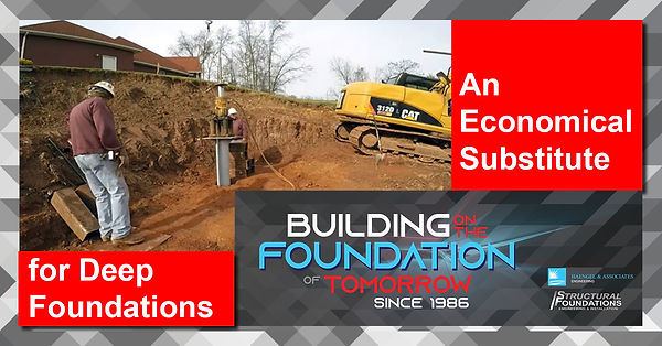 An Economical Substitute for Deep Foundations
