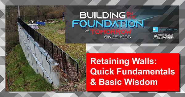 Retaining Walls: Quick Fundamentals & Basic Wisdom