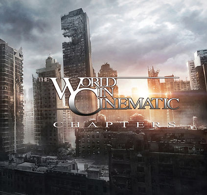 The World In Cinematic - Chapters