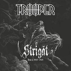Trooper - Strigat: Best Of 2002-2019 [2019]