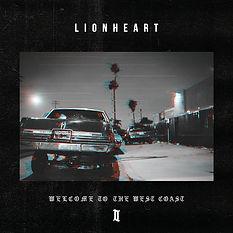 Lionheart - Welcome To The West Coast II [2017]