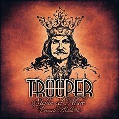 Trooper - Stefan cel Mare [2018]