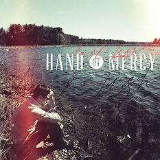 Hand Of Mercy - Last Lights - [2012]