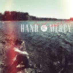Hand Of Mercy - Last Lights