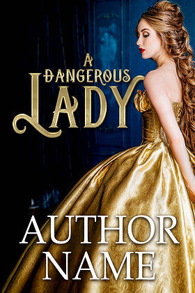 A Dangerous Lady Pre-Made