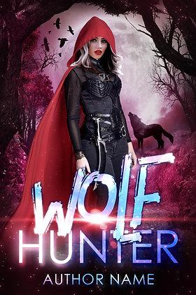 Wolf Hunter Pre-Made