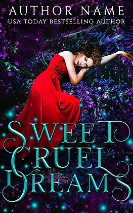 Sweet Cruel Dreams
