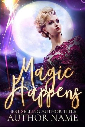 Magic Happens Pre-Made