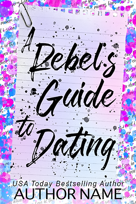 A Rebel's Guide to Dating Pre-Made