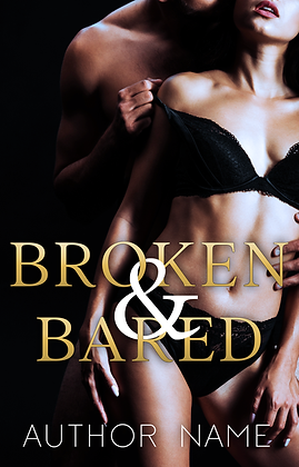 Broken & Bared