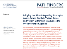 Bridging the Silos: Integrating Strategies across Armed Conflict, Violent Crime, and Violent Extremism to Advance the UN's Prevention Agenda