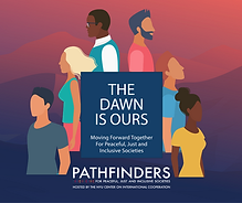 The Dawn is Ours: Moving Forward Together for Peaceful, Just and Inclusive Societies