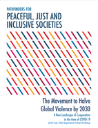 The Movement to Halve Global Violence by 2030: A New Landscape of Cooperation in the Time of COVID-19