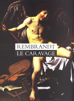 Exposition, Rembrandt - Le Caravage