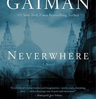 Neverwhere by Neil Gaiman - Book Review