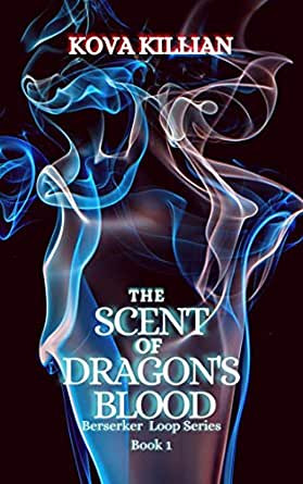 Book Review of The Scent of Dragon's Blood by Kova Killian